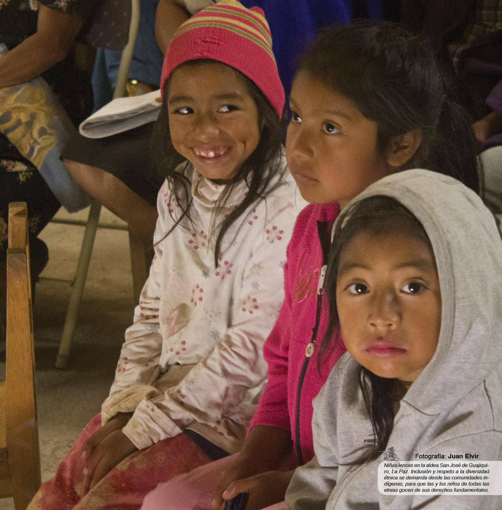 Niñas lencas en la aldea San José de Guajiquiro, La Paz. Inclusión y respeto a la diversidad étnica se demanda desde las comunidades indígenas, para que las y los niños de todas las etnias gocen de sus derechos fundamentales.